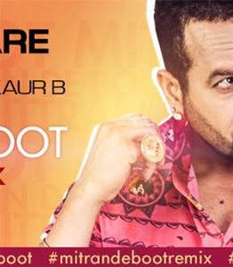 Mitran De Boot Remix
